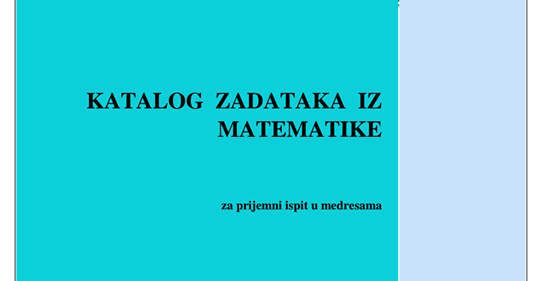 Katalog Pitanja Iz Matematike, Vjeronauke Te Bosanskog I Engleskog Jezika Za Prijemni Ispit